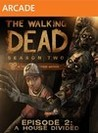 Обложка игры The Walking Dead: Season Two Episode 2 - A House Divided