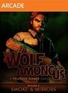 Обложка игры The Wolf Among Us: Episode 2 - Smoke and Mirrors