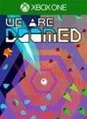 Обложка игры WE ARE DOOMED